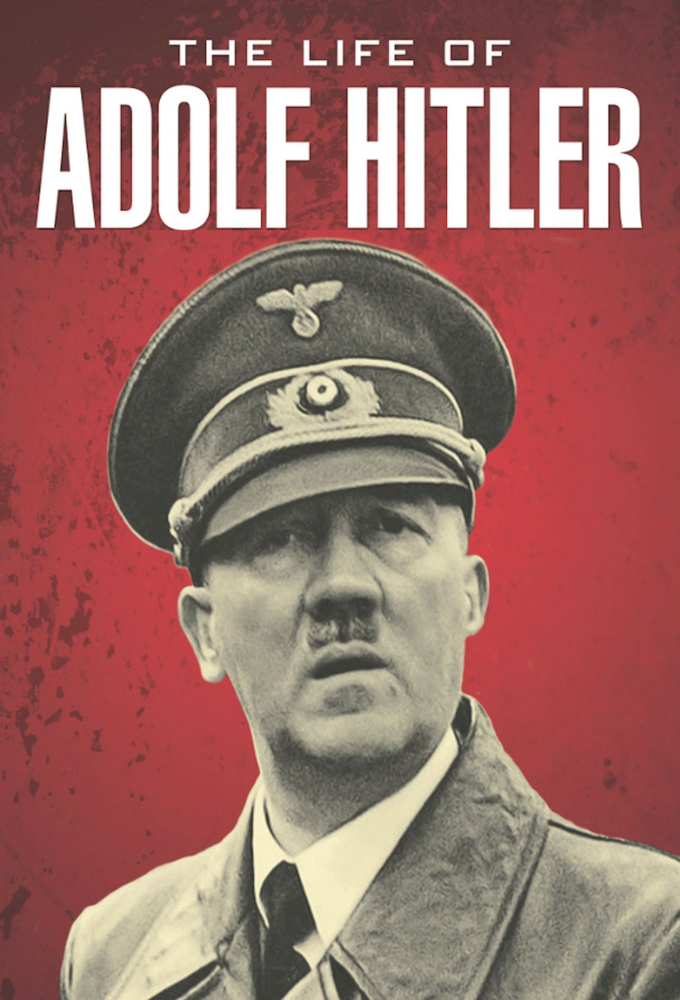The Life of Adolf Hitler on FREECABLE TV