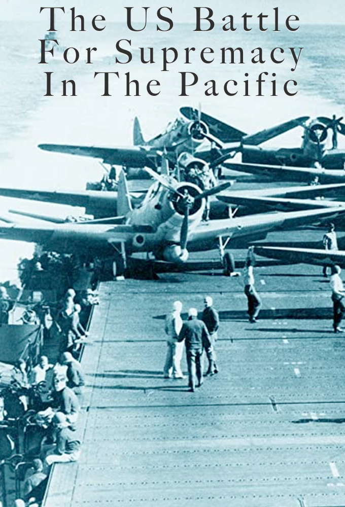 The US Battle For Supremacy In The Pacific on FREECABLE TV