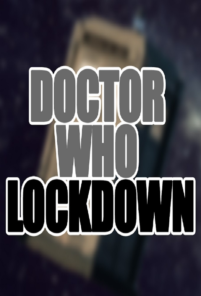 Doctor Who: LOCKDOWN