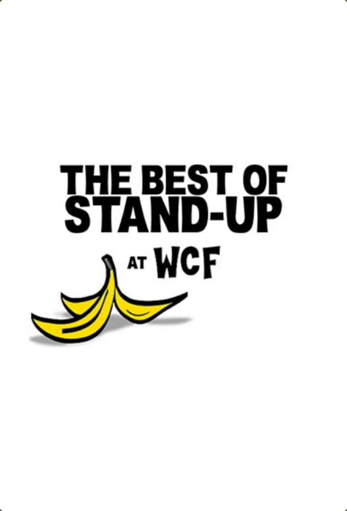 The Best Of Stand-Up At Wcf on FREECABLE TV