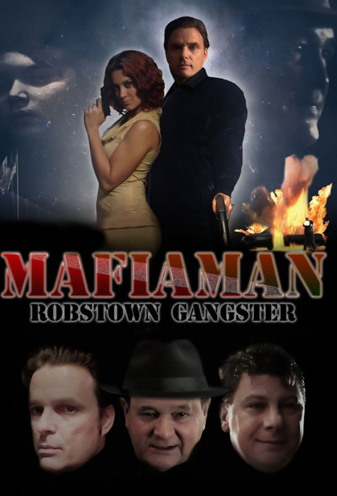 Mafia Man: Robstown Gangster on FREECABLE TV